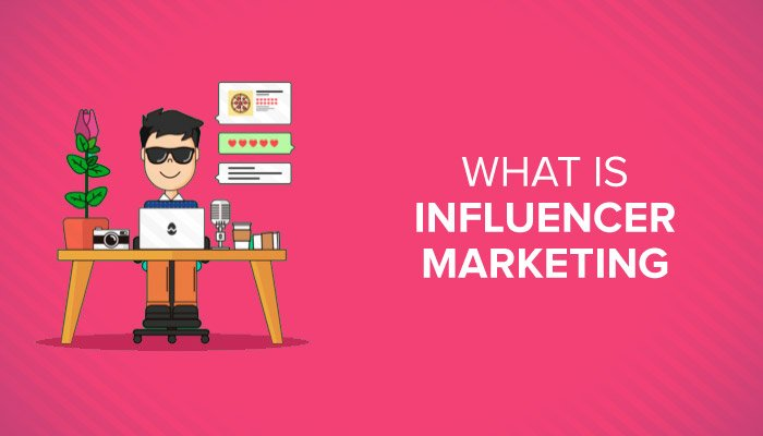 what is influencer marketing 1