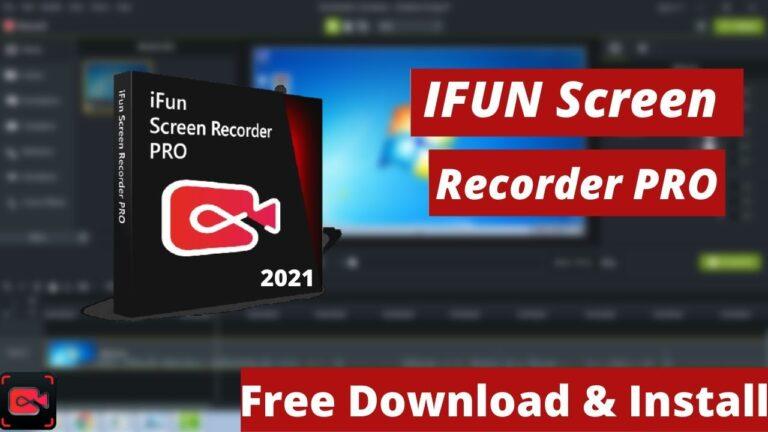 iFun Screen Recorder The Best Recording tool On PC