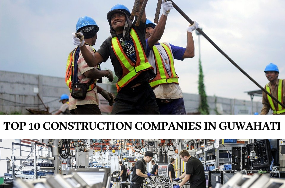 Construction Companies in Guwahati