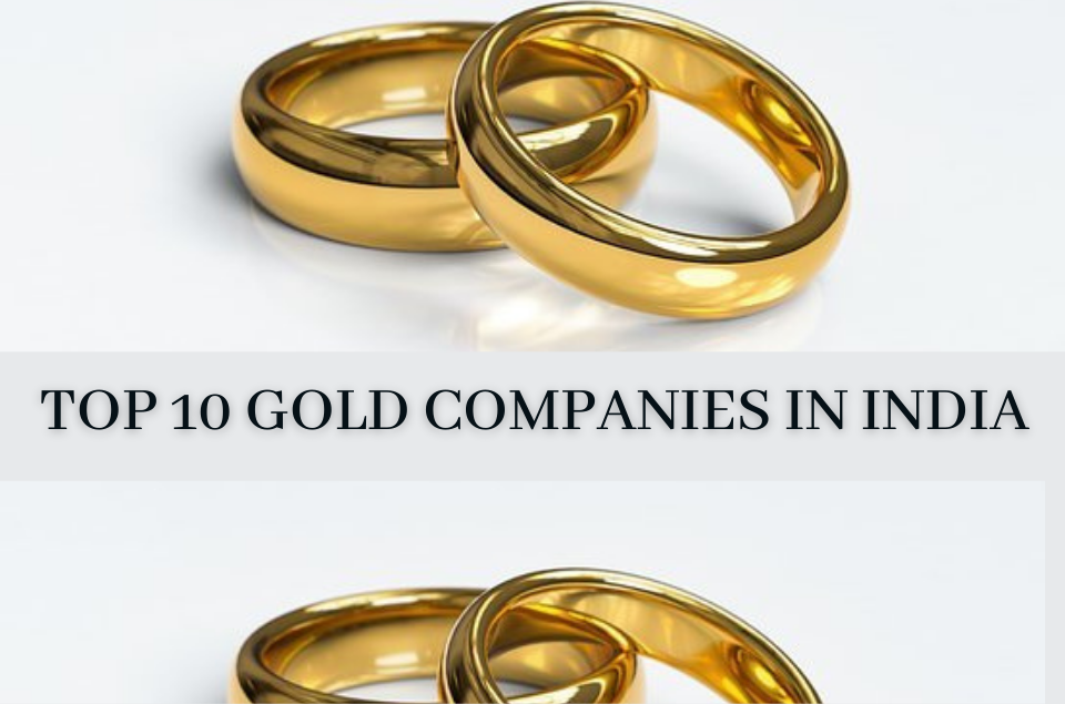 Gold Companies In India