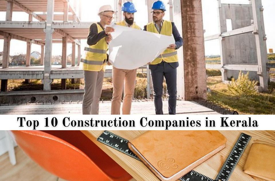 Construction Companies in Kerala