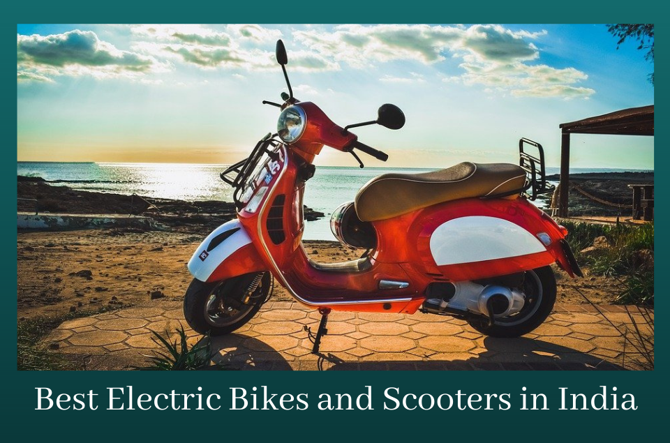 Electric Bikes and Scooters in India