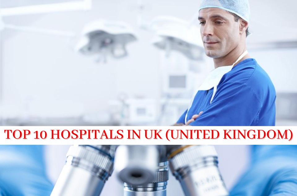 Hospitals in UK (United Kingdom)