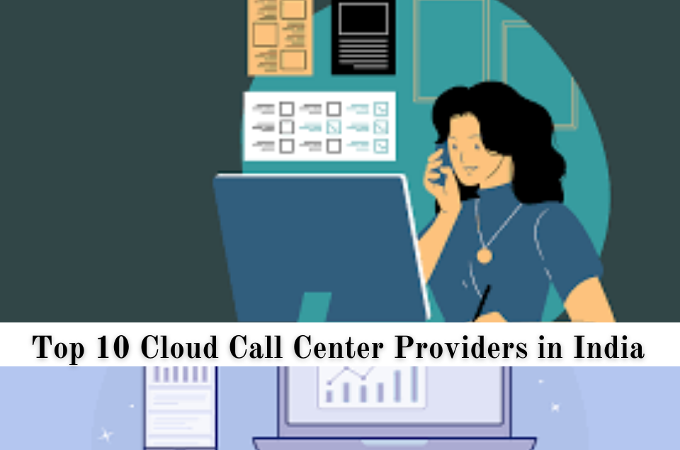 Cloud Call Center Providers in India